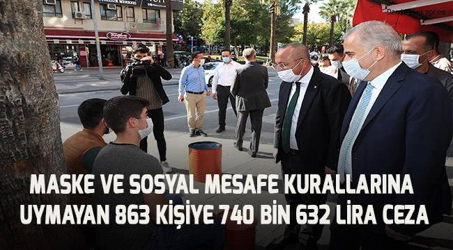 Maske ve sosyal mesafe kuralına uymayan 863 kişiye 740 bin 632 TL ceza