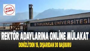 Rektör Adaylarına online mülakat