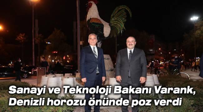 Sanayi ve Teknoloji Bakanı Varank, Denizli horozu önünde poz verdi