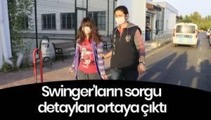 Swinger'ların sorgu detayları ortaya çıktı