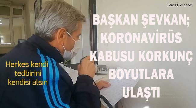 Acıpayam Belediye Başkanı Şevkan, Acıpayam halkını koronavirüse karşı uyardı