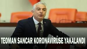 CHP Denizli Milletvekili Teoman Sancar koronavirüse yakalandı