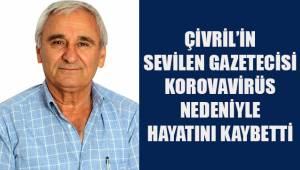 Çivril'in sevilen gazetecisi koronavirüs nedeniyle yaşamını yitirdi