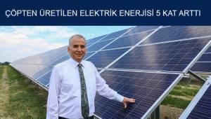 Denizli'de çöpten üretilen elektrik enerjisi miktarı 5 kat arttı