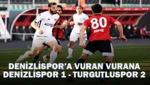 Denizlispor Türkiye Ziraat Kupası'nda da yok. Denizlispor 1- Turgutluspor 2