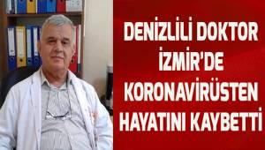 İzmir'de aile hekimi Denizlili Doktor koronavirüse yenik düştü