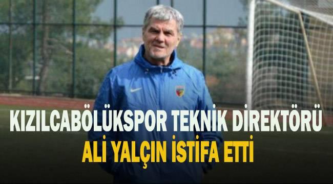 Kızılcabölük Teknik direktörü Ali Yalçın istifa etti.