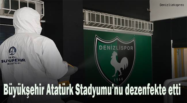Maç öncesi Büyükşehir, Atatürk Stadyumu'nu dezenfekte etti