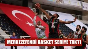 Merkezefendi Basket seriye taktı