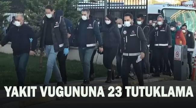 Milyonlarca liralık vurgun yapan yakıt şirketine operasyon: 23 tutuklama