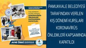 Pamukkale Belediyesi kurslara ara verdi