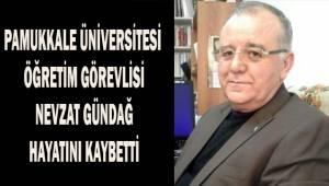 Pamukkale Üniversitesi'ni yasa boğan ölüm
