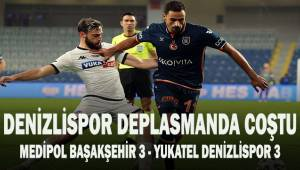 Süper Lig: Medipol Başakşehir: 3 - Denizlispor: 3 (Maç sonucu)