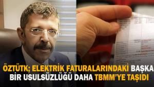 İYİ Parti Denizli Milletvekili Öztürk; elektrik faturalarındaki usulsüzlüğü TBMM'ye taşıdı