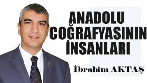 Anadolu coğrafyasının insanları!