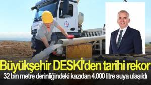 Büyükşehir DESKİ'den tarihi rekor