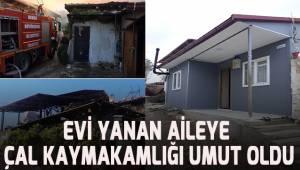 Evi yanan aileye Çal Kaymakamlığı umut oldu