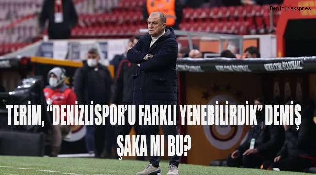 Galatasaray Teknik Direktörü Fatih Terim: Denizlispor'u daha farklı yenebilirdik