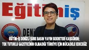 Kaşgören; Tek tutuklu gazeteci kalmayıncaya kadar mücadelemiz devam edecek