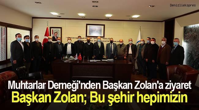Muhtarlar Derneği'nden Başkan Zolan'a ziyaret