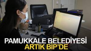 PAMUKKALE BELEDİYESİ ARTIK BİP'DE