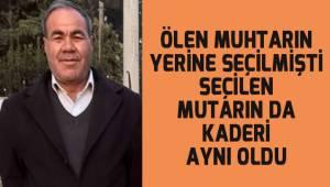 Pamukkale Mahalle Muhtarı Derviş Arslan kalbine yenildi