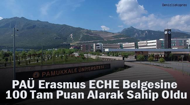 PAÜ Erasmus ECHE Belgesine 100 Tam Puan Alarak Sahip Oldu