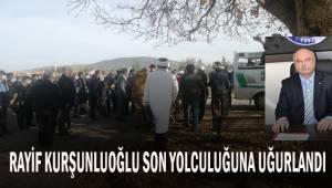 Türkiye Kamu-Sen Denizli İl Temsilcisi Rayif Kurşunoğlu toprağa verildi