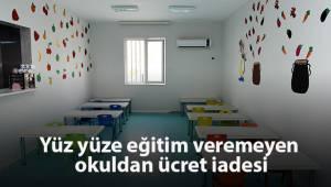 Yüz yüze eğitim veremeyen okulun peşin aldığı ücret iade edilmesine karar verildi