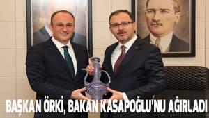 Başkan Örki, Bakan Kapaoğlu'nu ağırladı