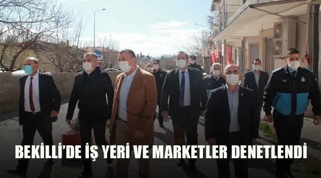 BEKİLLİ'DE İŞ YERLERİ DENETLENDİ