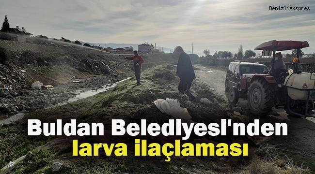Buldan Belediyesi'nden larva ilaçlaması