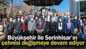 Büyükşehir ile Serinhisar'ın çehresi değişmeye devam ediyor