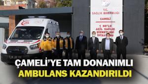 ÇAMELİ'YE TAM DONANIMLI AMBULANS KAZANDIRILDI.