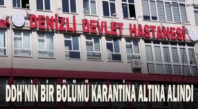 Denizli Devlet Hastanesi Onkoloji Servisi karantina altına alındı