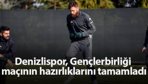 Denizlispor, Gençlerbirliği maçının hazırlıklarını tamamladı