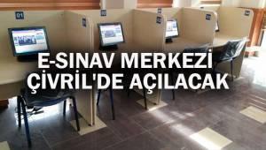 E-SINAV MERKEZİ ÇİVRİL'DE AÇILACAK