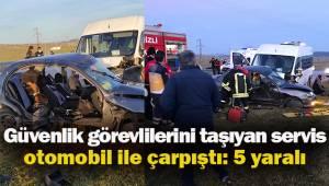 Güvenlik görevlilerini taşıyan servis, otomobil ile çarpıştı: 5 yaralı