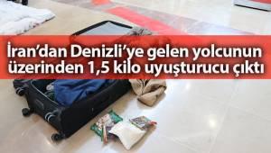 İran'dan Denizli'ye gelen yolcunun üzerinden 1,5 kilo uyuşturucu çıktı