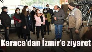 Karaca'dan İzmir ziyareti