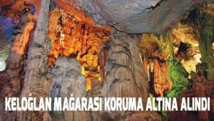 Keloğlan Mağarası, koruma altına alındı