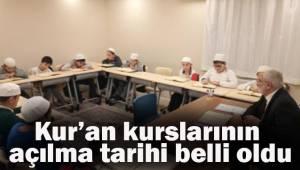 Kur'an kurslarının açılma tarihi belli oldu