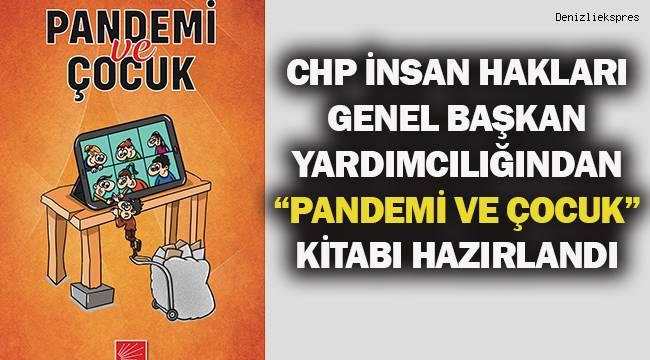 CHP İnsan Hakları Genel Başkan Yardımcılığından Pandemi ve Çocuk kitabı basıldı