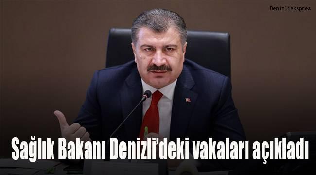 Sağlık Bakanı Denizli'deki vakaları açıkladı