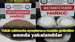 Yüklü miktarda uyuşturucu madde getirdiler, anında yakalandılar