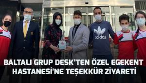 Baltalı Grup DESK'ten, Özel Egekent Hastanesi'ne ziyaret