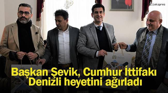 Başkan Şevik, AK Parti ve MHP Denizli heyetini ağırladı