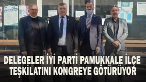 Delegeler İYİ Parti Pamukkale İlçe Teşkilatını kongreye götürüyor