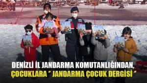 DENİZLİ İL JANDARMA KOMUTANLIĞINDAN, ÇOCUKLARIMIZA '' JANDARMA ÇOCUK DERGİSİ ''