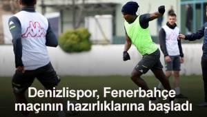 Denizlispor, Fenerbahçe maçının hazırlıklarına başladı